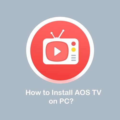 Aos TV for PC – Download AOS TV APK on Windows 10, Mac
